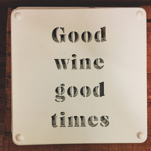 Rochester Country Store good wine good times sign